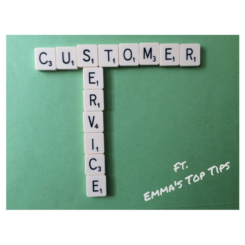 Emma's Top 5 Customer Service Tips…